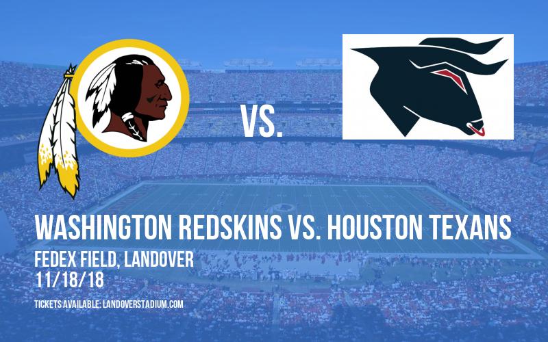 Washington Redskins vs. Houston Texans at FedEx Field