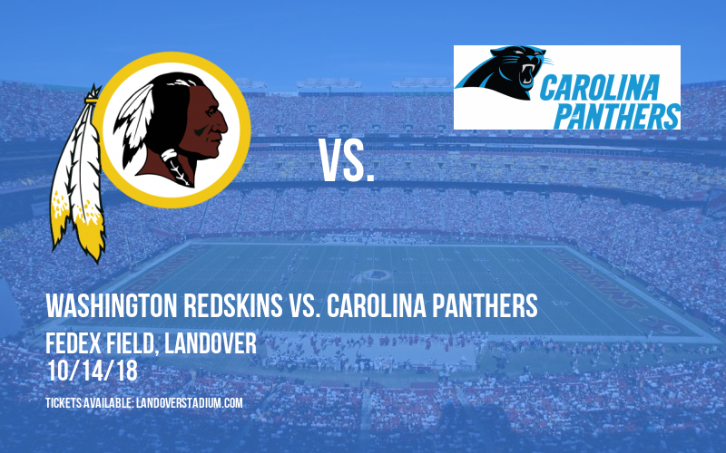 Washington Redskins vs. Carolina Panthers at FedEx Field