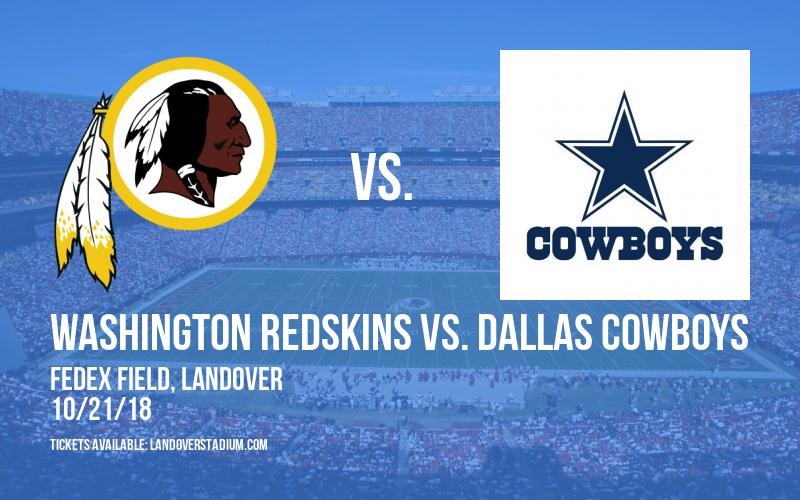 Washington Redskins vs. Dallas Cowboys at FedEx Field