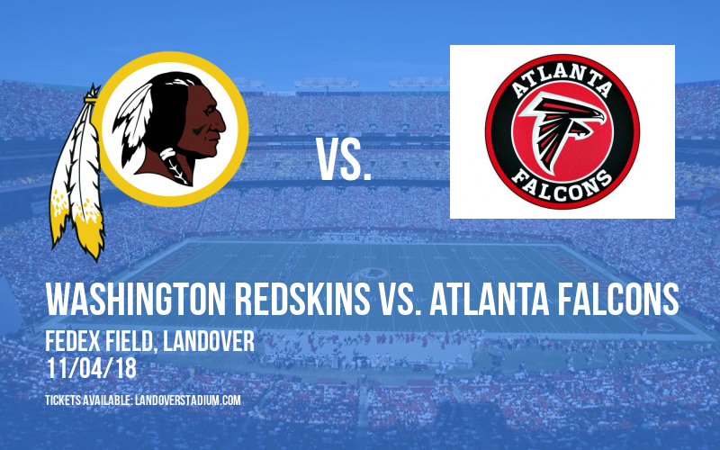 Washington Redskins vs. Atlanta Falcons at FedEx Field