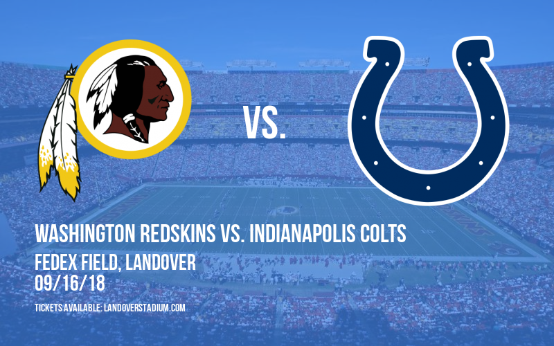 Washington Redskins vs. Indianapolis Colts at FedEx Field