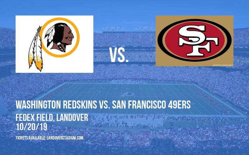 Washington Redskins vs. San Francisco 49ers at FedEx Field