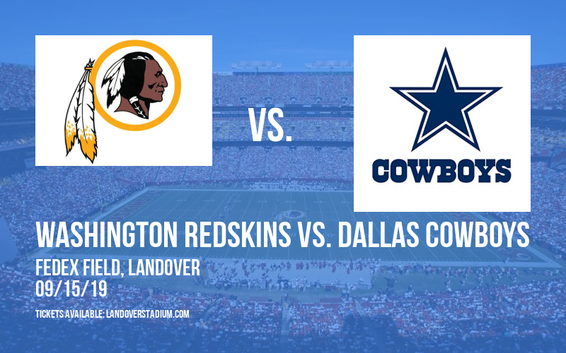 Washington Redskins vs. Dallas Cowboys at FedEx Field
