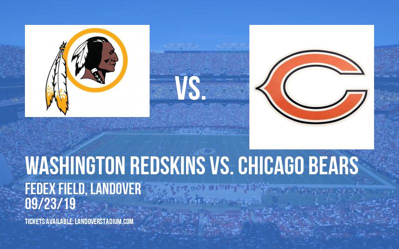 Washington Redskins vs. Chicago Bears at FedEx Field