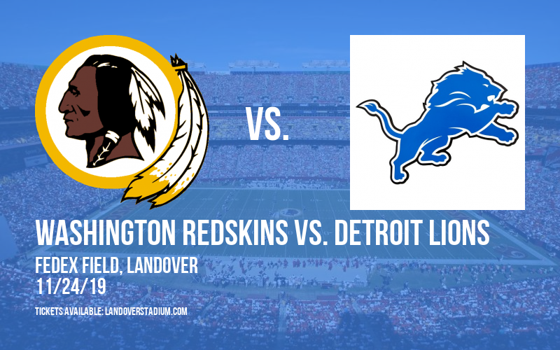 Washington Redskins vs. Detroit Lions at FedEx Field