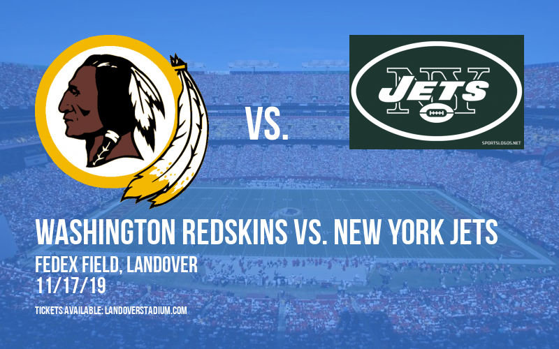 Washington Redskins vs. New York Jets at FedEx Field