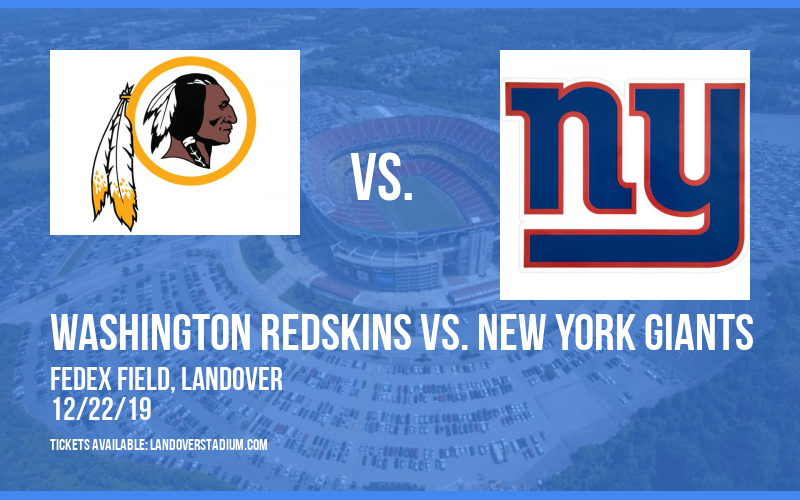 Washington Redskins vs. New York Giants at FedEx Field