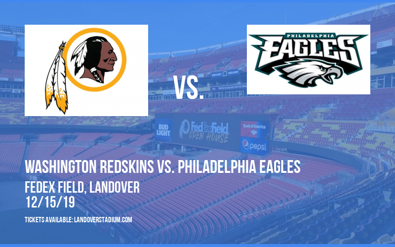 Washington Redskins vs. Philadelphia Eagles at FedEx Field