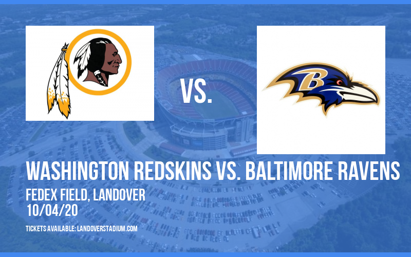 Washington Redskins vs. Baltimore Ravens at FedEx Field