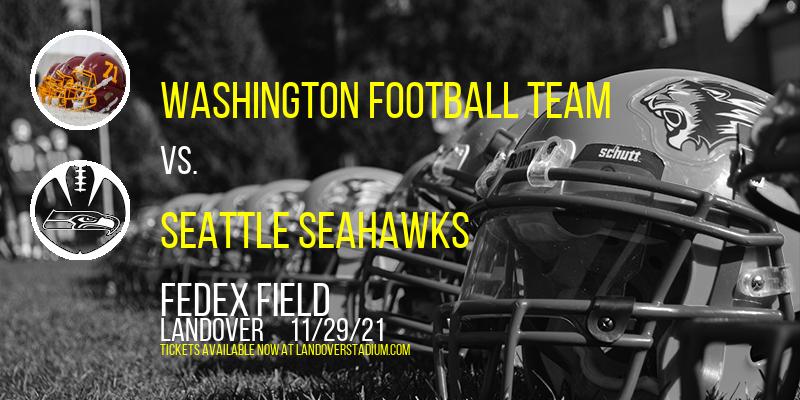 Washington Football Team vs. Seattle Seahawks at FedEx Field