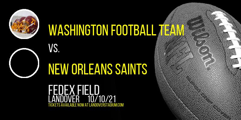 Washington Football Team vs. New Orleans Saints at FedEx Field