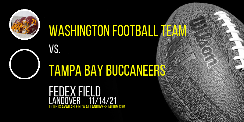 Washington Football Team vs. Tampa Bay Buccaneers at FedEx Field